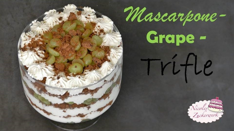 Mascarpone-Grape-Trifle | leckeres Schichtdessert