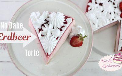 No Bake Erdbeertorte, frische & fruchtige Kühlschranktorte