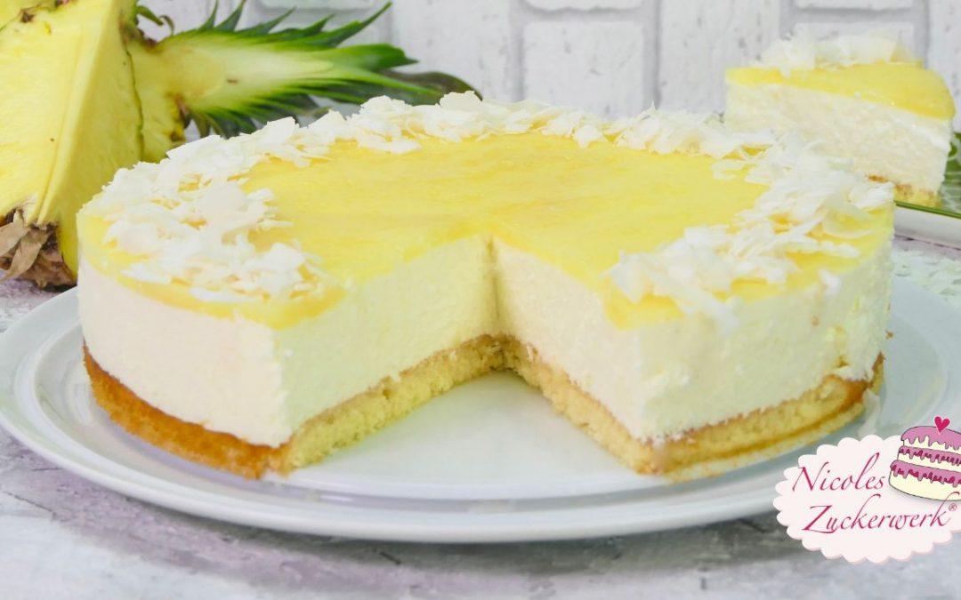 Piña Colada Torte I fruchtig frische Kokos-Ananas-Torte
